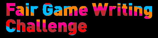 Fair Game Writing Challenge